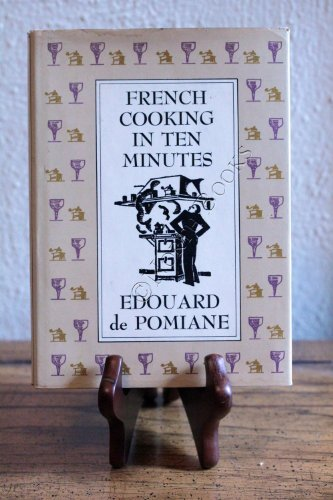9780374158507: French Cooking in Ten Minutes: Or Adapting to the Rhythm of Modern Life (1930) (English and French Edition)