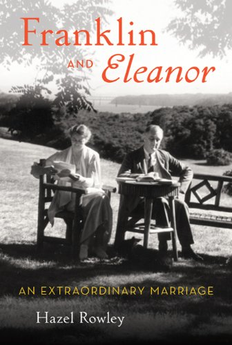 9780374158576: Franklin and Eleanor: An Extraordinary Marriage