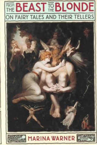 9780374159016: From the Beast to the Blonde: On Fairy Tales and Their Tellers