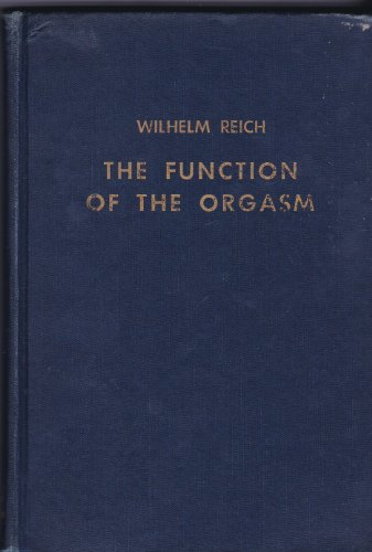 9780374159658: The Function of the Orgasm