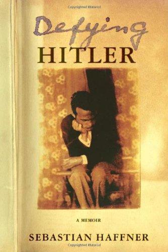 9780374161576: Defying Hitler: A Memoir