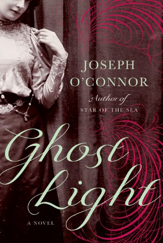 Ghost Light: A Novel (SIGNED): O'Connor, Joseph