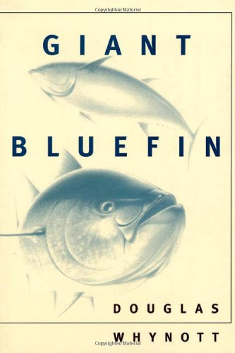 9780374162085: Giant Bluefin