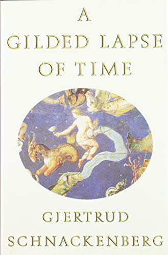 9780374162269: A Gilded Lapse of Time