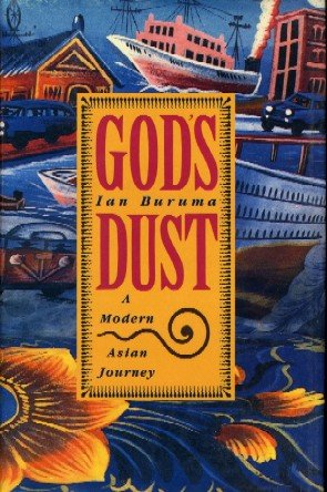 God's Dust: A Modern Asian Journey