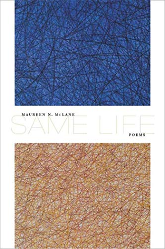 Same Life: McLane, Maureen N.