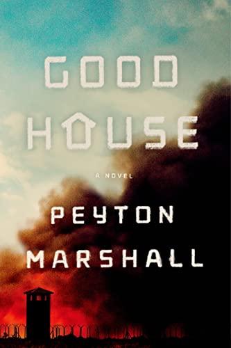 9780374165628: Goodhouse: A Novel