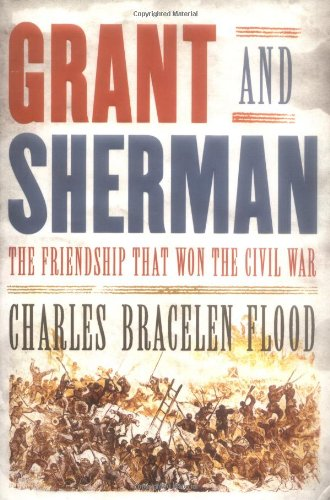 9780374166007: Grant And Sherman: The Friendship That Won The Civil War