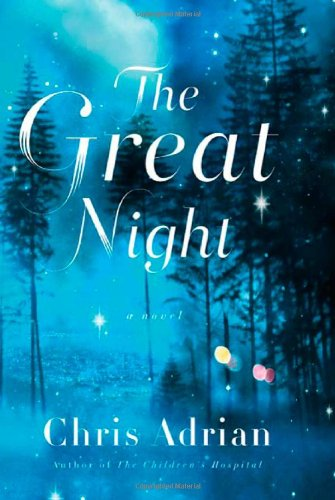The Great Night (Signed First Edition): Adrian, Chris