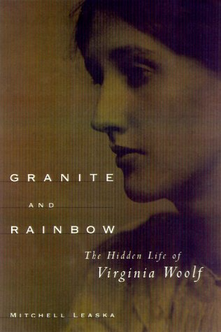 9780374166595: Granite and Rainbow: The Hidden Life of Virginia Woolf