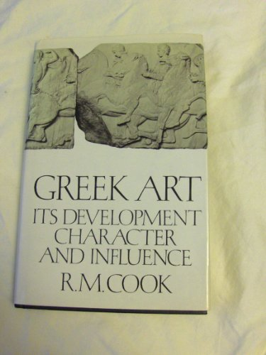 9780374166700: Greek Art: Its Development, Character and Influence
