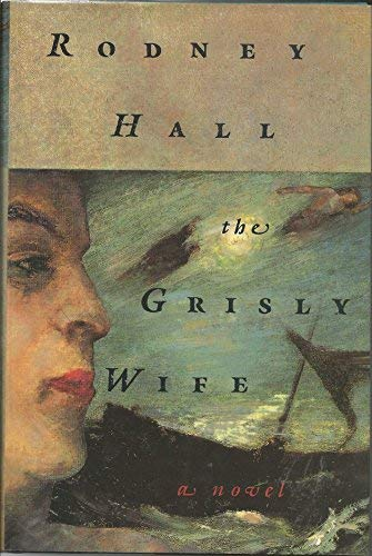9780374167042: The Grisly Wife