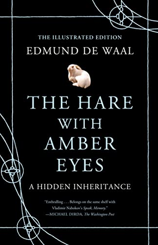 9780374168285: The Hare with Amber Eyes (Illustrated Edition): A Hidden Inheritance