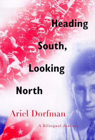 9780374168629: Heading South, Looking North: A Bilingual Journey