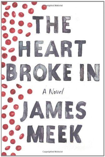 9780374168711: The Heart Broke In: A Novel
