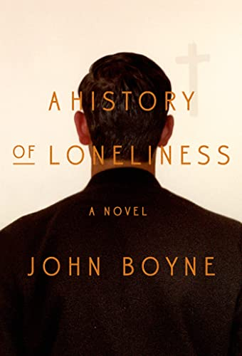 9780374171339: A History of Loneliness: A Novel