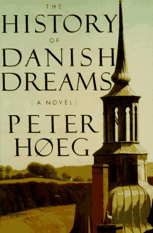 9780374171384: The History of Danish Dreams