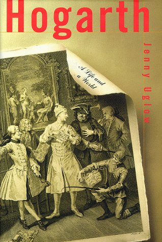 9780374171698: Hogarth: A Life and a World