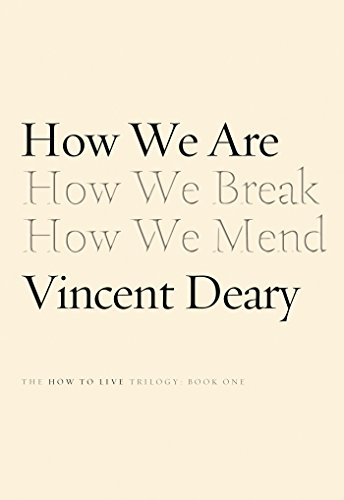 9780374172107: How We Are: Book One of the How to Live Trilogy