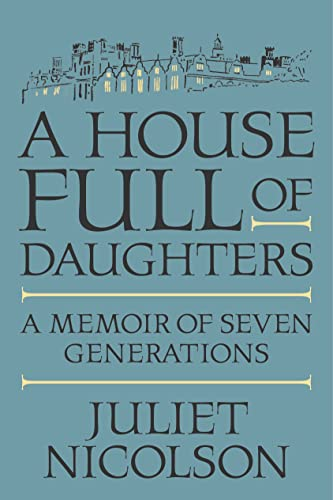 9780374172459: A House Full of Daughters: A Memoir of Seven Generations