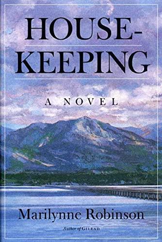 Housekeeping: A Novel Robinson, Marilynne