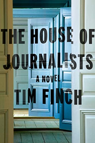 9780374173180: The House of Journalists: A Novel
