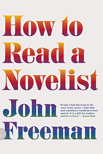 9780374173265: How to Read a Novelist