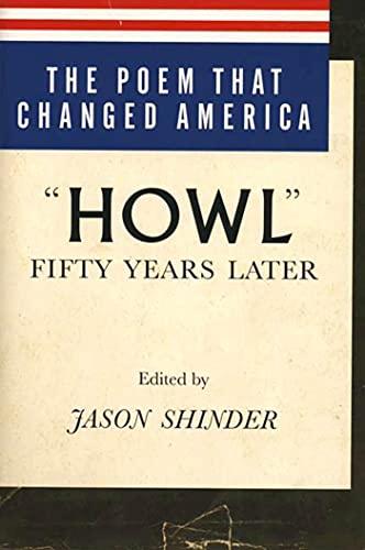 The Poem That Changed America : Howl: Shinder, Jason, Allen