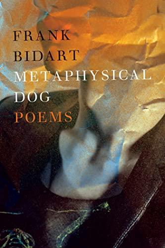 9780374173616: Metaphysical Dog: Poems