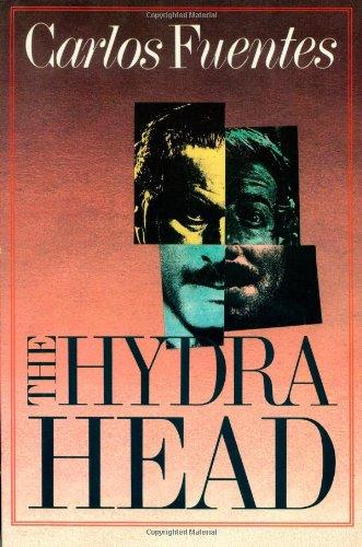 THE HYDRA HEAD.: Fuentes, Carlos
