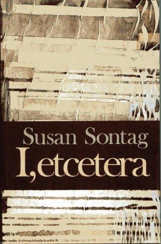I, Etcetera: Stories: Sontag, Susan