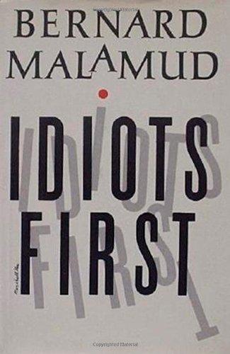 Idiots First: Malamud, Bernard