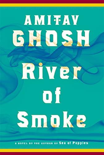 9780374174231: River of Smoke