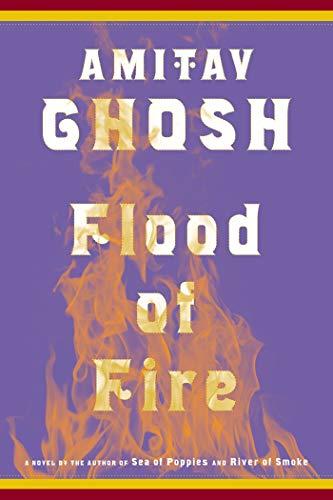 9780374174248: Flood of Fire: A Novel (The Ibis Trilogy)