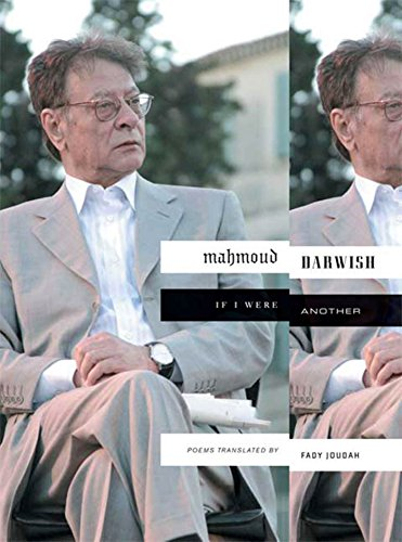 If I Were Another: Poems: Mahmoud Darwish