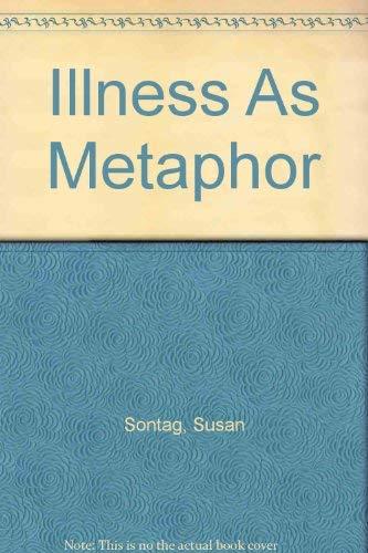 9780374174460: Illness As Metaphor
