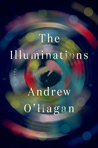 9780374174569: The Illuminations: A Novel