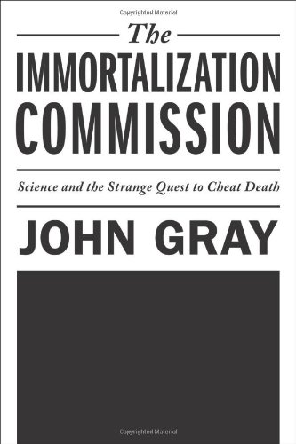 9780374175061: The Immortalization Commission: Science and the Strange Quest to Cheat Death