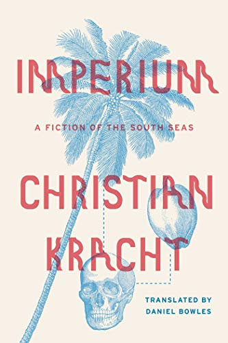 9780374175245: Imperium: A Fiction of the South Seas