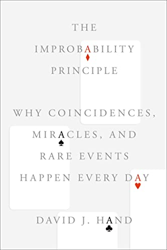 9780374175344: The Improbability Principle: Why Coincidences, Miracles, and Rare Events Happen Every Day