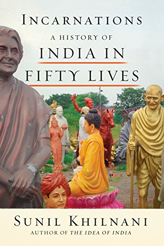 9780374175498: Incarnations: A History of India in Fifty Lives