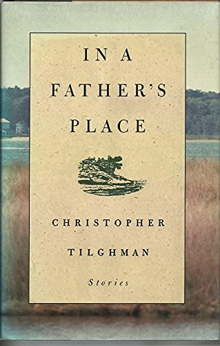 In a Father's Place - SIGNED: Tilghman, Christopher