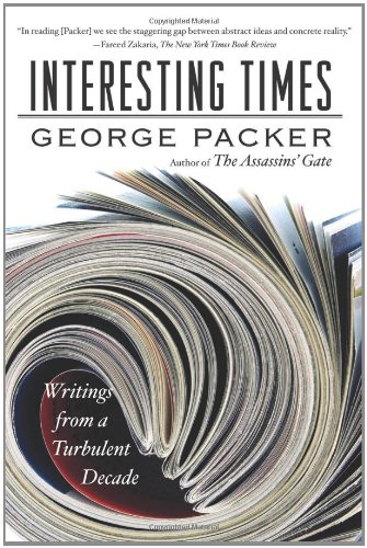 9780374175726: Interesting Times: Writings from a Turbulent Decade