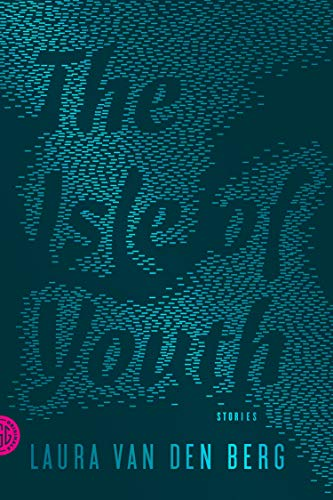 9780374177232: The Isle of Youth: Stories