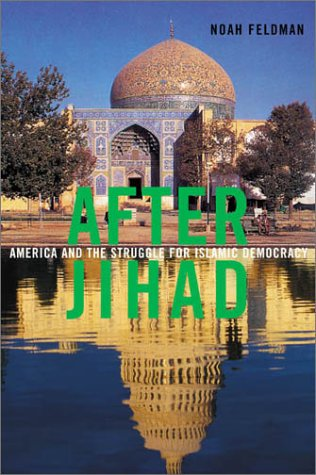 9780374177690: After Jihad: America and the Struggle for Islamic Democracy