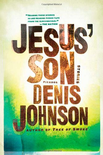 Jesus' Son: Stories (SIGNED FIRST EDITION): Denis Johnson