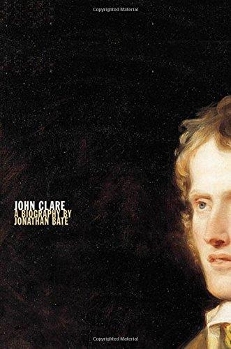 John Clare: A Biography.: Bate, Jonathan.