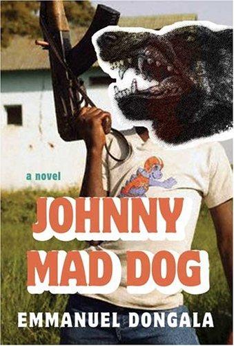 9780374179953: Johnny Mad Dog: A Novel