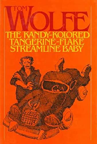 9780374180645: The Kandy-Kolored Tangerine-Flake Streamline Baby
