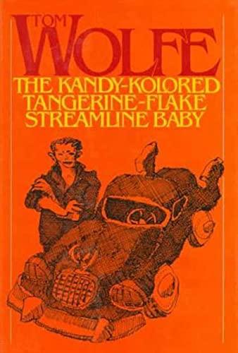 9780374180645: The Kandy-Kolored Tangerine-Flake Streamline Baby